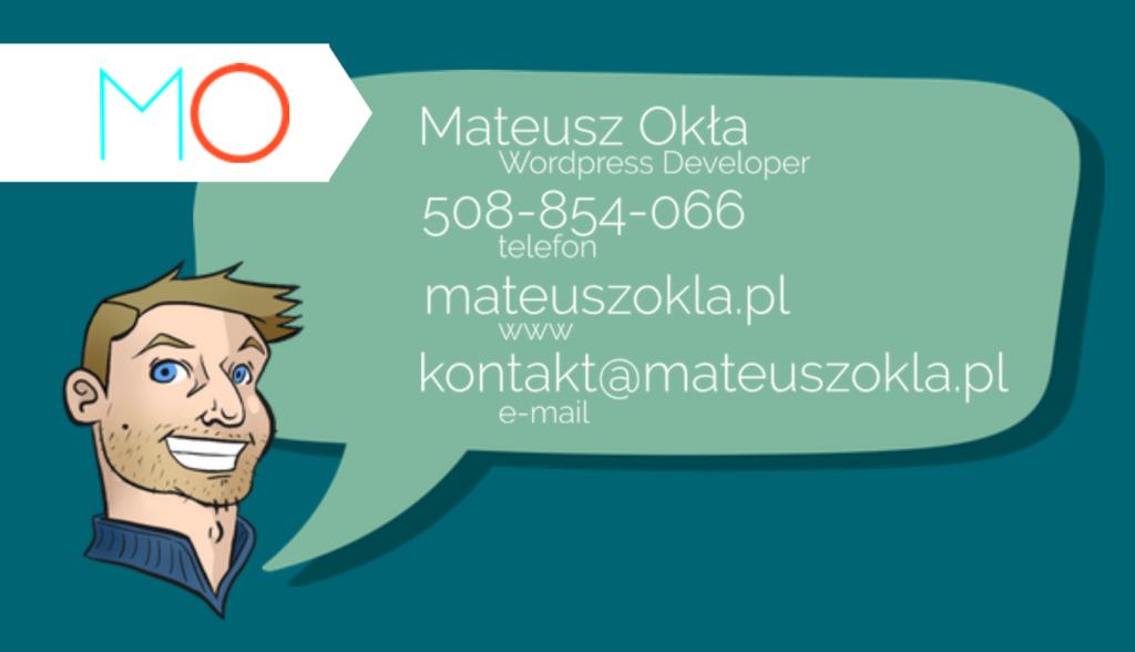wizytówka Mateusza Okły, telefon 508854066, e-mail: kontakt@mateuszokla.pl